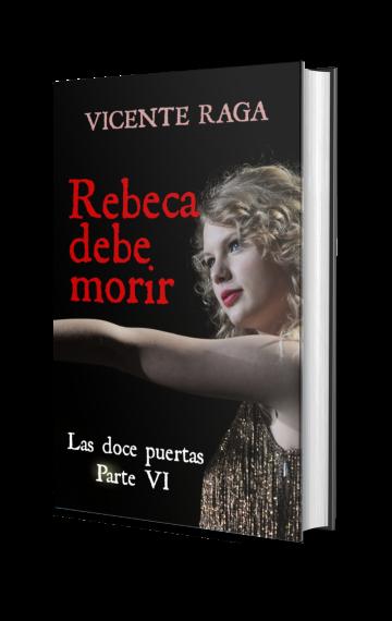Rebeca debe morir (Las doce puertas parte VI)